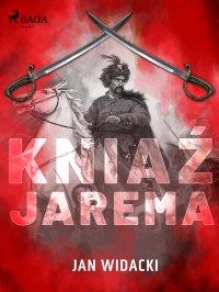 Kniaź Jarema - Jan Widacki