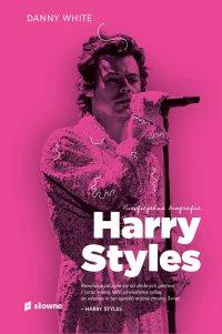 Harry Styles. Nieoficjalna biografia - Danny White