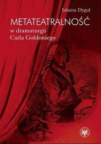 Metateatralność w dramaturgii Carla Goldoniego -
