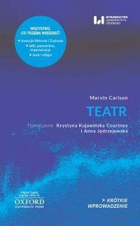 Teatr - Krystyna Kujawińska Courtney, Marvin Carlson