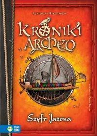 Kroniki Archeo: Szyfr Jazona - Agnieszka Stelmaszyk