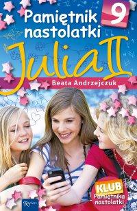 Pamiętnik nastolatki 9. Julia II - Beata Andrzejczuk