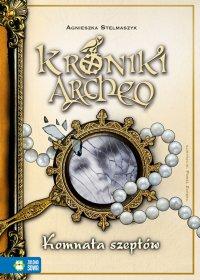 Kroniki Archeo. Komnata szeptów - Agnieszka Stelmaszyk