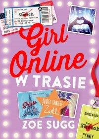 Girl Online w trasie - Zoe Sugg
