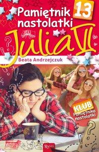 Pamiętnik nastolatki 13. Julia VI - Beata Andrzejczuk