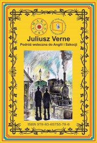 Podróż wsteczna do Anglii i Szkocji - Juliusz Verne