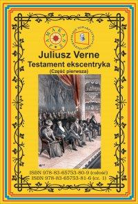 Testament ekscentryka. Część 1 - Juliusz Verne