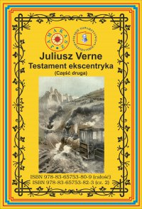 Testament ekscentryka. Część 2 - Juliusz Verne
