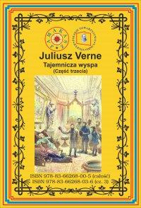 Tajemnicza wyspa. Część 3. Tajemnica wyspy - Juliusz Verne