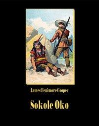 Sokole oko - James Fenimore Cooper