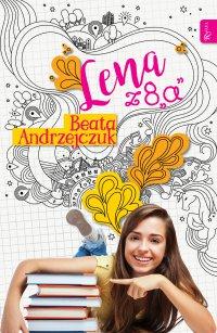 Lena z 8a - Beata Andrzejczuk