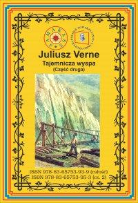 Tajemnicza wyspa. Część 2. Porzucony - Juliusz Verne