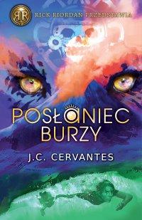 Posłaniec Burzy - J.C. Cervantes