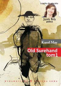 Old Surehand.  Tom I - Karol May