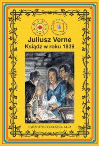 Ksiądz w roku 1839 - Juliusz Verne