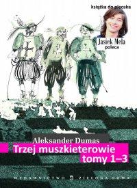 Trzej muszkieterowie. Tom I-III - Aleksander Dumas