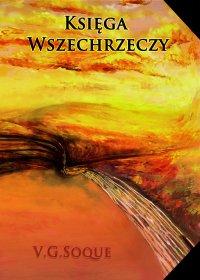 Księga Wszechrzeczy - V. G. Soque