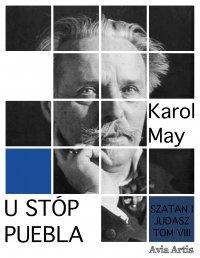 U stóp puebla - Karol May