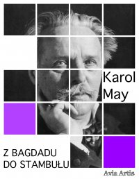 Z Bagdadu do Stambułu - Karol May