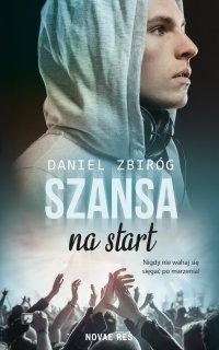 Szansa na start - Daniel Zbiróg