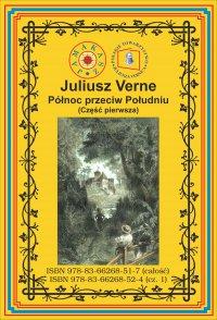 Północ przeciw Południu. Część 1 - Juliusz Verne