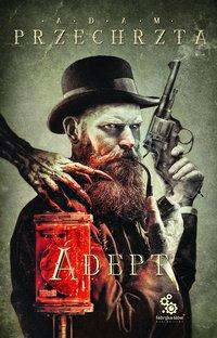 Adept - Adam Przechrzta, Adam Przechrzta