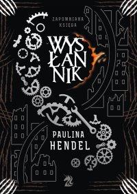 Wysłannik - Paulina Hendel
