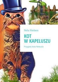 Kot wkapeluszu - Nela Nielsen