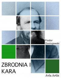 Zbrodnia i kara - Anonim , Fiodor Michajłowicz Dostojewski