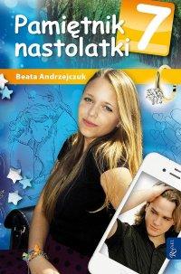 Pamiętnik nastolatki 7 - Beata Andrzejczuk