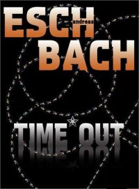 Time Out - Andreas Eschbach