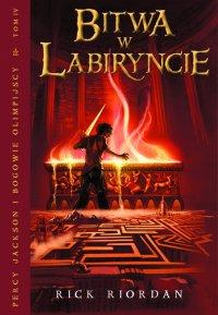 Bitwa w Labiryncie. Tom IV Percy Jackson i Bogowie Olimpijscy - Rick Riordan