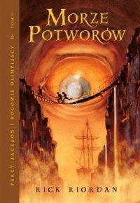 Morze Potworów. Tom II serii Percy Jackson i Bogowie Olimpijscy - Rick Riordan