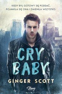 Cry baby - Ginger Scott