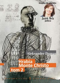 Hrabia Monte Christo. Tom II - Aleksander Dumas