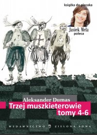 Trzej muszkieterowie. Tom IV-VI - Aleksander Dumas