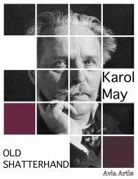 Old Shatterhand - Karol May