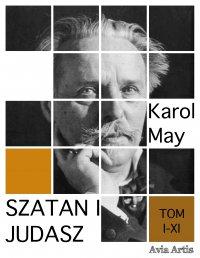 Szatan i Judasz. Tom I-XI - Karol May