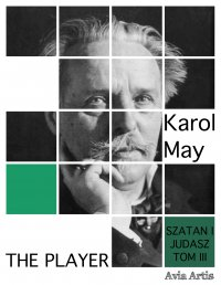 The Player - Karol May