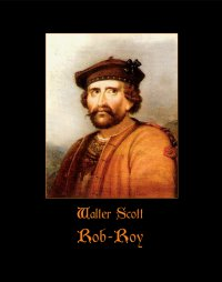 Rob-Roy -  Sir Walter Scott