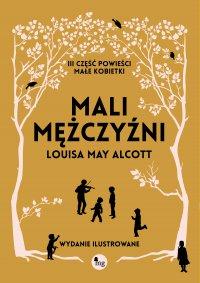 Mali mężczyźni - Louisa May  Alcott
