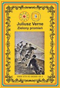 Zielony promień - Juliusz Verne