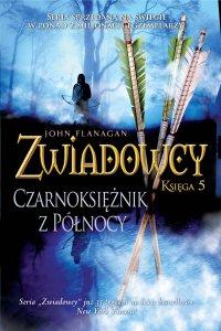 Zwiadowcy 5. Czarnoksiężnik z Północy - Dorota Strukowska, John Flanagan, Dorota Strukowska, John Flanagan