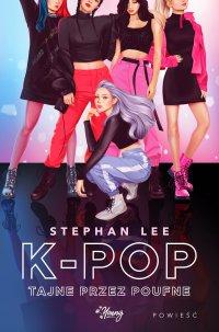K-pop tajne przez poufne - Stephan Lee