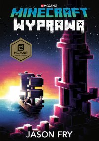 Minecraft. Wyprawa - Jason Fry