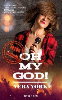 Oh, my God! Sezon liceum - Vera York