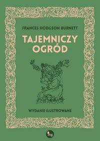 Tajemniczy ogród - Francis Hodgson Burnett
