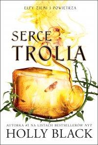 Serce Trolla - Holly Black