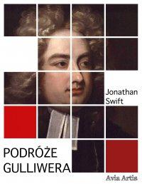 Podróże Gulliwera - Jonathan Swift