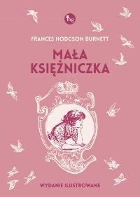 Mała księżniczka - Francis Hodgson Burnett